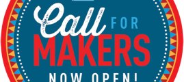 Countdown to the Call for Makers for World Maker Faire New York