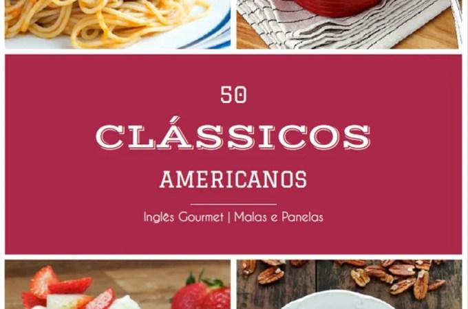 50 Clássicos Americanos   Inglês Gourmet e Malas e Panelas