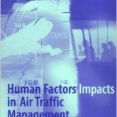Human Factors Impacts in Air Traffic Management