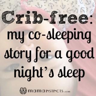 Crib-free my co-sleeping story for a good night's sleep1