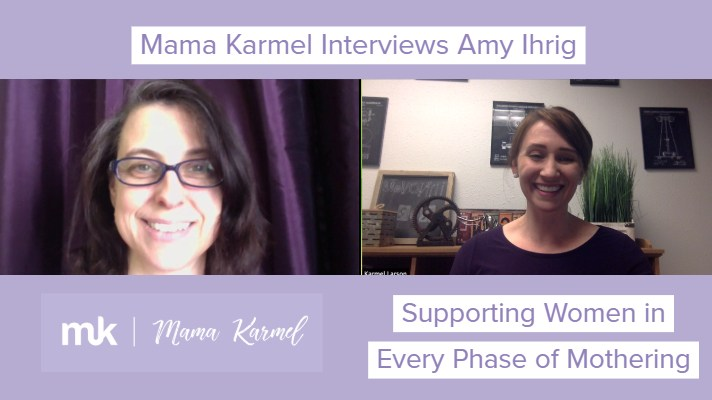 Tribute Interview with Amy Ihrig – Supporting Women in Every Phase of Mothering