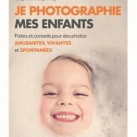 Happy 2 Maman Chou #19 - Concours #75: De jolies photos avec Eyrolles Photo