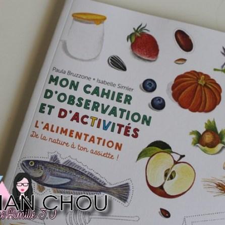 Mon cahier d'observation et d'activités: l'alimentation