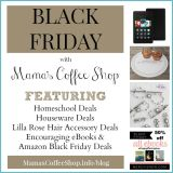 Black Friday Deals for Homeschool, Bible Study, Home Decorating, Gift Giving & More