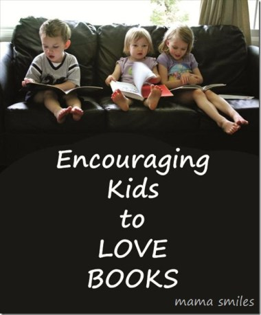 encouraging kids to love books
