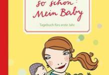 So schön mein Baby Tagebuch MamiWiki Buchempfehlung