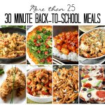 30 Minute Back to School Meals
