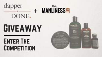 Dapper & Done + The Manliness Kit Giveaway!