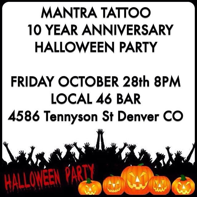 Mantra Tattoo 10 Year Anniversary Halloween Party!