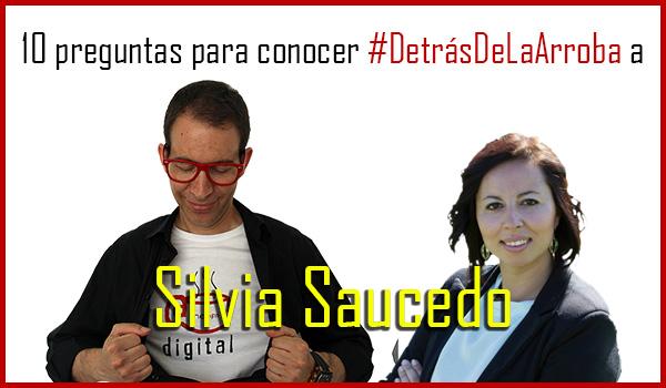 Descubriendo #DetrásDeLaArroba a @SaucedoSilv