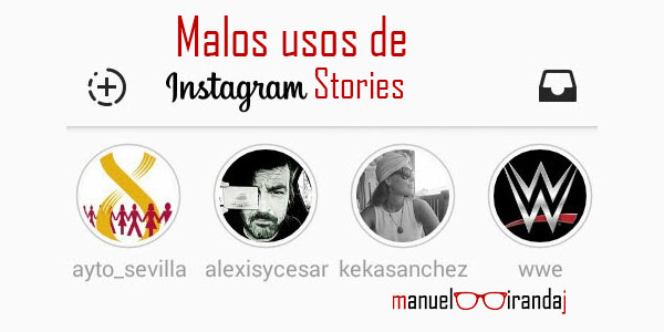 5 Usos de Instagram Stories que me ponen enfermo