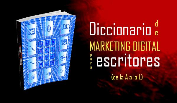 diccionario de marketing digital para escritores de la A a la L
