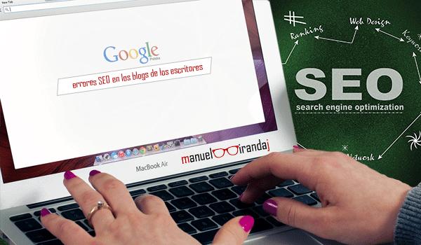 Los 8 principales errores SEO de los escritores en sus blogs