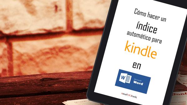 Cómo hacer un hacer índice para Kindle en Word automáticamente