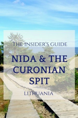 Nida and the Curonian Spit, The Insider's Guide to Visiting
