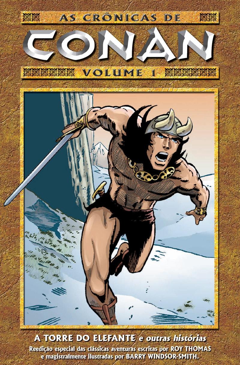 Editora Mythos lança clássicos do Conan de Roy Thomas e Barry Windsor-Smith