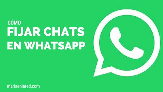 Cómo fijar chats en WhatsApp