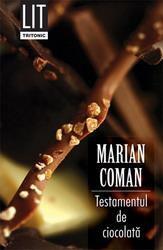 Marian Coman Testamentul de ciocolata