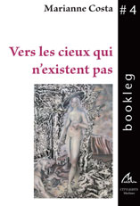 Vers les cieux..., poèmes, Maelstrom éditeur.