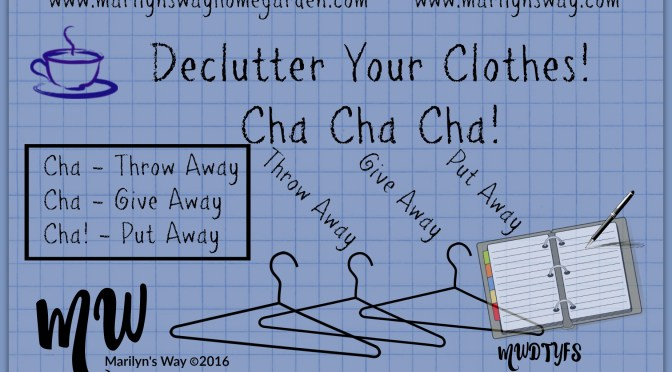 March Event! Declutter Clothes! Cha Cha Cha!