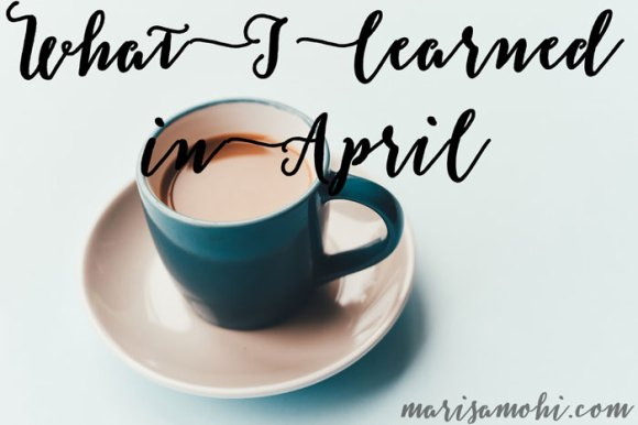 what-i-learned-in-april