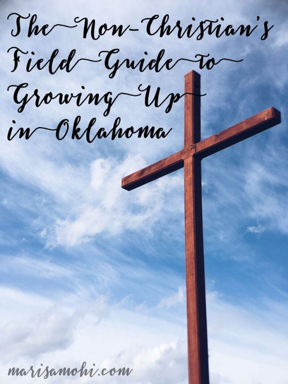 The Non-Christian's Field Guild to Growing Up in Oklahoma