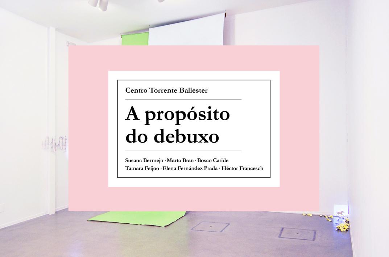 1_marta_bran_A-proposito-do-debuxo_CTB_Ferrol_2015.jpg