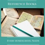 Reference Books Every Homeschool Needs