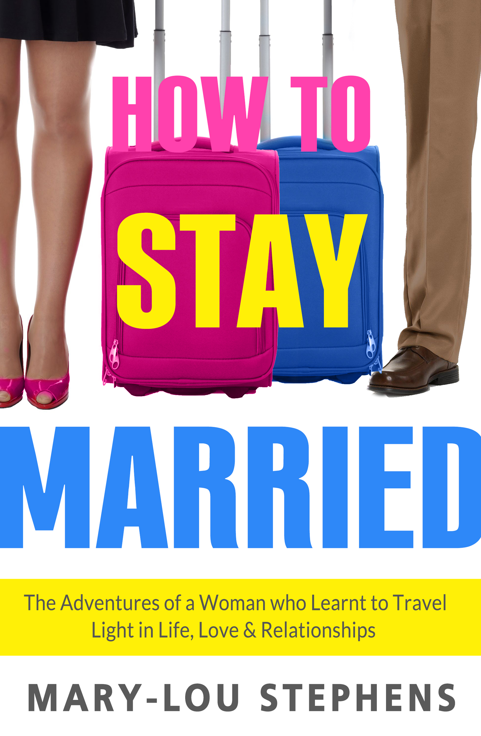 How To Stay Married ebook