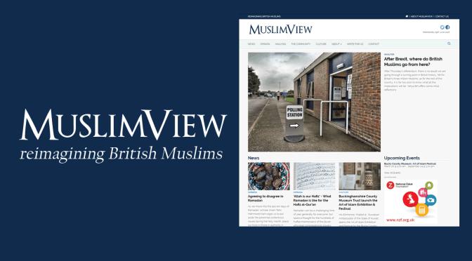Support MuslimView – reimagining British Muslims