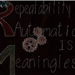 Without Repeatability, Automation is Meaningless