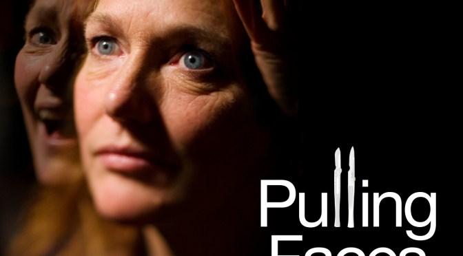 Pulling Faces (script version)