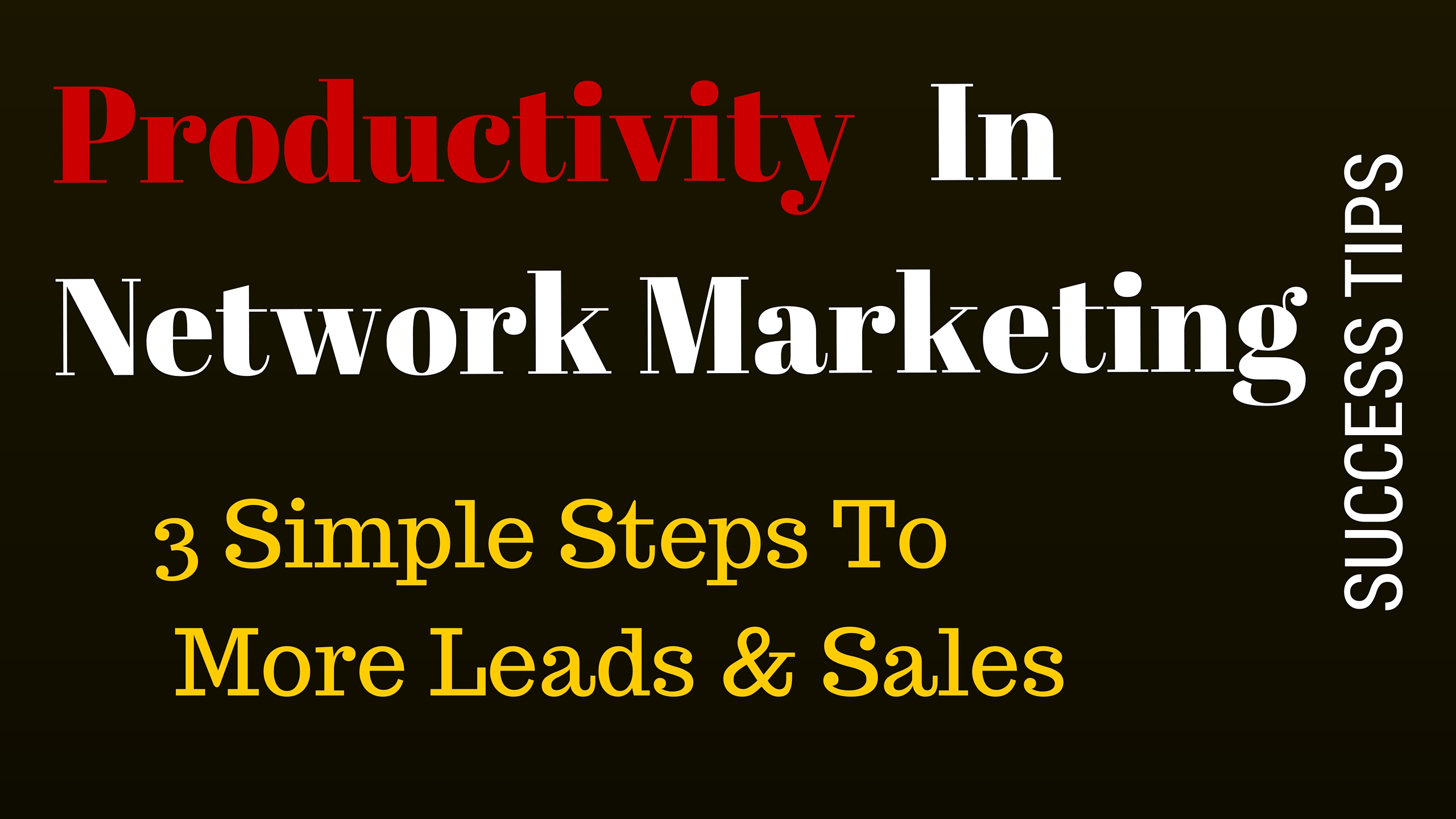 productivity in MLM