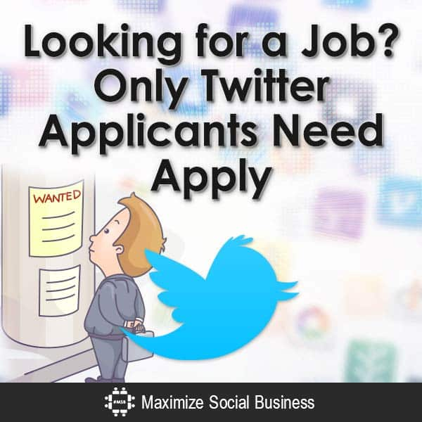 Looking-for-a-Job-Only-Twitter-Applicants-Need-Apply-V3