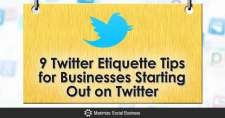 9 Twitter Etiquette Tips for Businesses Starting Out on Twitter