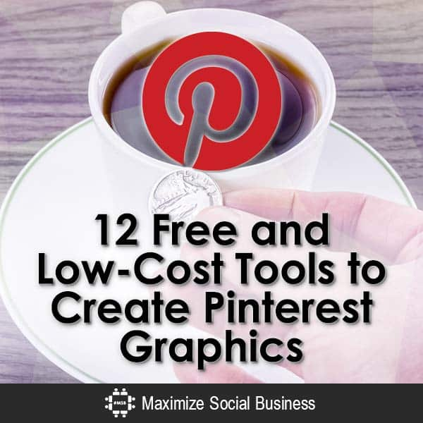 12-Free-and-Low-Cost-Tools-to-Create-Pinterest-Graphics-V3 copy