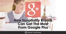 How Hospitality Brands Can Get The Most From Google Plus
