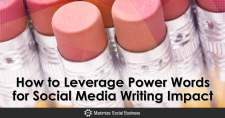 How to Leverage Power Words for Social Media Writing Impact