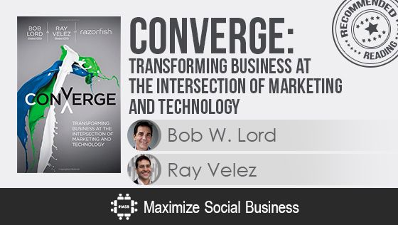 Converge by Bob Lord and Ray Velez - Recommended Social Media Book