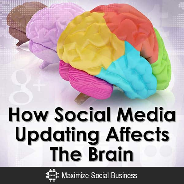 How-Social-Media-Updating-Affects-The-Brain-V2