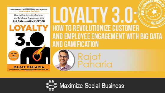 Loyalty 3.0 by Rajat Paharia - Recommended Social Media Book