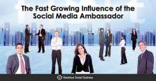 The Fast Growing Influence of the Social Media Ambassador