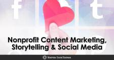 Nonprofit Content Marketing, Storytelling & Social Media