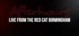 "May 2014 on ""Afterhours: Live from the Red Cat Birmingham"""