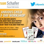 The Anxious Child Workshop with Alyson Schafer – Giveaway (Ontario)