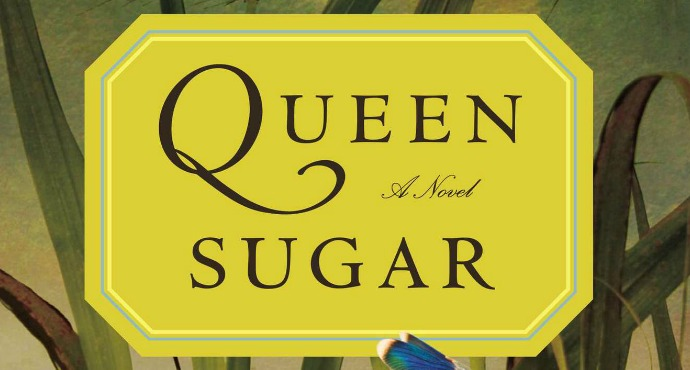 Queen Sugar by Natalie Baszile