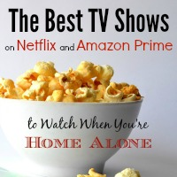 The Best TV Shows to Watch When You're Home Alone