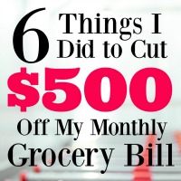 How I Cut $500 Off My Monthly Grocery Bill