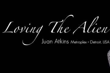 Video: Loving The Alien - 021 - Juan Atkins