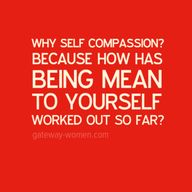 Why Self Compassion?